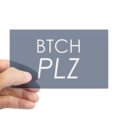 (Sticker Clear (Rectangle) Btch Plz Bitch Please Haute Couture)