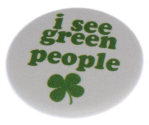 [A&T Designs Unisex I See Green People 1.25