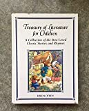 img - for Treasury of Literature for Children: A Collection of the Best-loved Classic Stories and Rhymes book / textbook / text book