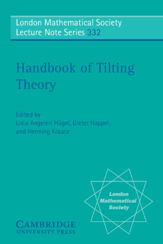 Handbook of Tilting Theory (London Mathematical Society Lecture Note Series)