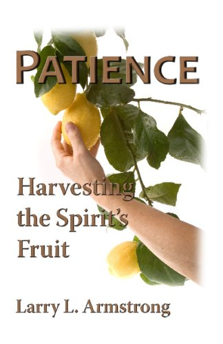 Download Patience: Harvesting The Spirit's Fruit ebook