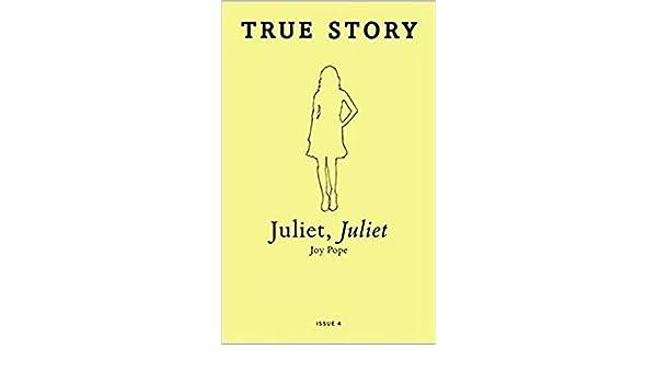 Juliet, Juliet (True Story Book 4) eBook: Joy Pope: Amazon ca