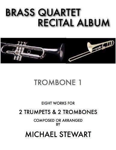 Brass Quartet Recital Album Trombone 1