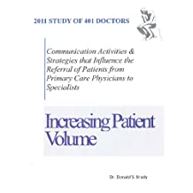 Factors that Influence the Referral of Patients from Primary Care Providers to Specialists: A research study on 401 primary care doctors