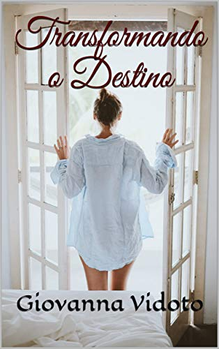 Amazon.com: Transformando o Destino (Portuguese Edition) eBook ...