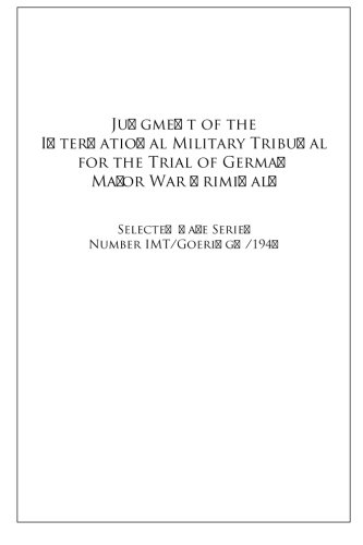 Judgment of the International Military Tribunal for the Trial of German Major War Criminals: S.C.S. No. IMT/GoeringH/1946