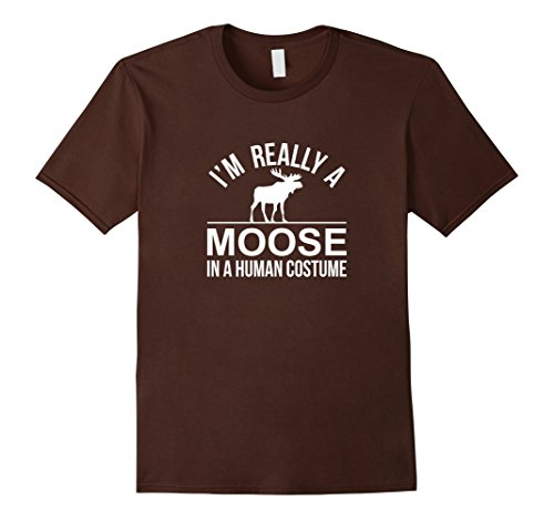 Male Moose Costume (Mens I'm Really a Moose - In a Human Costume - T-shirt Small Brown)