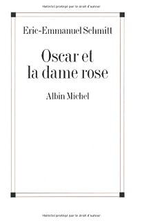 Oscar et la dame rose, Schmitt, Éric-Emmanuel