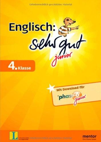 Englisch sehr gut junior, 4. Klasse: Mit Download für phase-6 junior (mentor sehr gut junior)