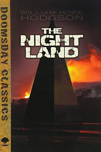 Book cover from The Night Land (Dover Doomsday Classics) by William Hope Hodgson