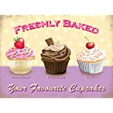 Freshly Baked Your favourite Cupcakes Metal Sign Nostalgic Vintage Retro Advertising Enamel Wall Plaque 200mm x 150mm