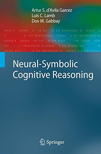 Neural-Symbolic Cognitive Reasoning (Cognitive Technologies) by Brand: Springer
