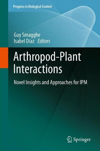 Arthropod-Plant Interactions: Novel Insights and Approaches for IPM (Progress in Biological Control)