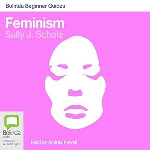 Feminism: Bolinda Beginner Guides Audiobook