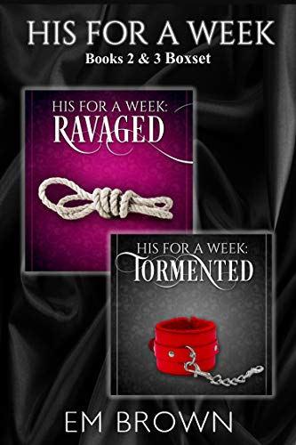 HIS FOR A WEEK BOXSET: Books 2 and 3