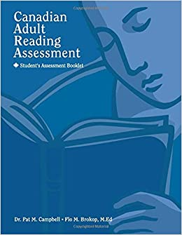 Canadian Adult Reading Assessment Student S Assessment Booklet Campbell Dr Pat Brokop Flo 9781894593021 Amazon Com Books | find, read and cite all the research you need on researchgate. canadian adult reading assessment
