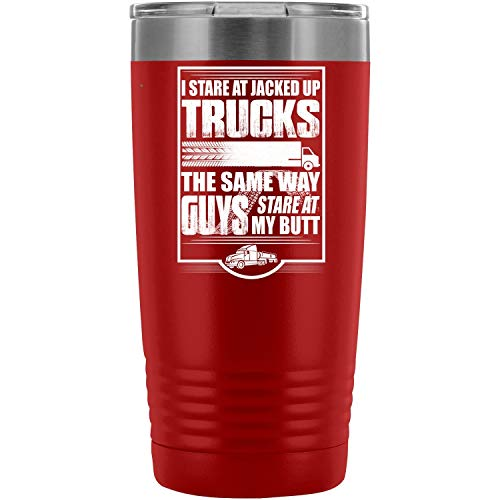 Christmas-I Stare At Jacked Up Trucks Tumbler Travel Mug, My Truck 20 oz Tumbler for Coffee - Double Wall Vacuum Insulated Tumblers with Straw (20oz - Red)