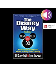 The Disney Way, Third Edition: Harnessing the Management Secrets of Disney in Your Company