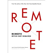 Remote: Office Not Required (English Edition)