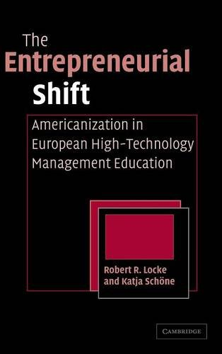 The Entrepreneurial Shift: Americanization in European High-Technology Management Education