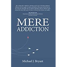 Mere Addiction