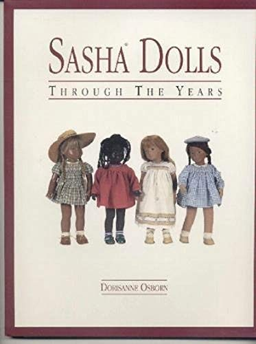 Sasha Dolls Through the Years: The Collector