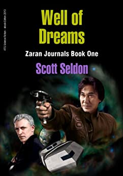 Well of Dreams (Zaran Journals, Book 1) by [Seldon, Scott]