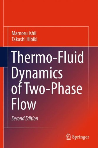 Thermo-Fluid Dynamics of Two-Phase Flow, 2nd Edition