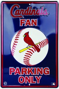 Dixie St. Louis Cardinals Fan Metal Parking Sign
