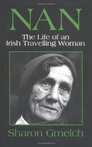 Nan: The Life of an Irish Travelling (Irish Life)