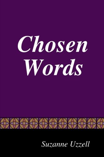 Book: Chosen Words by Suzanne Uzzell