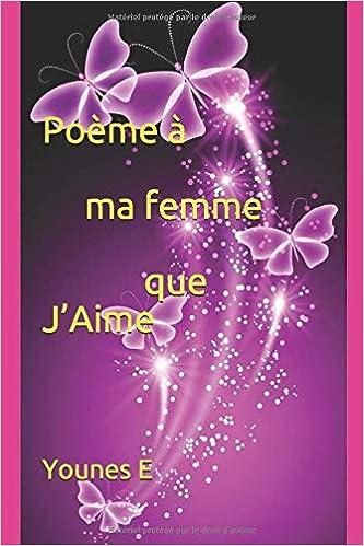 Poème à Ma Femme Que Jaime French Edition Younes E