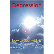 Depression: how to deal with it