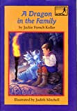 A Dragon in the Family, Jackie French Koller, 0316501514