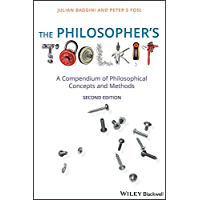 The Philosopher's Toolkit: A Compendium of Philosophical Concepts and Methods