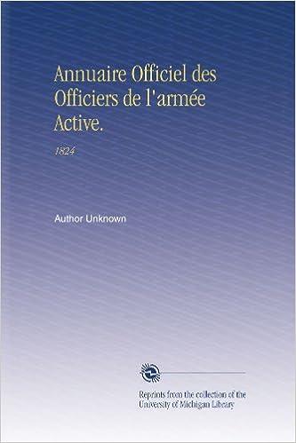 Télécharger en ligne Annuaire Officiel des Officiers de l'armée Active.: 1824 pdf