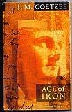 Age of Iron, J. M. Coetzee, 0394588592