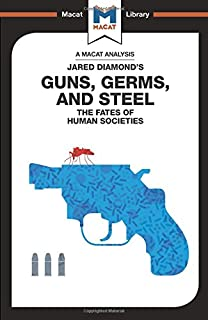 com guns germs and steel the fates of human societies  guns germs steel the fate of human societies the macat library