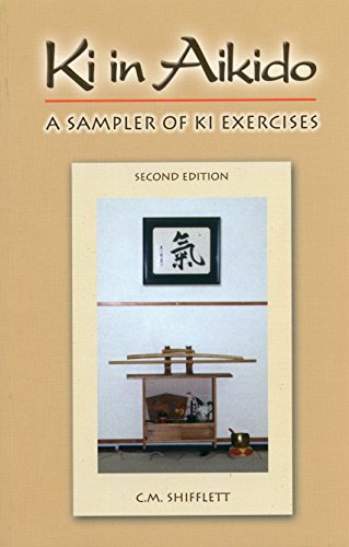 09 Training Top - Ki in Aikido, Second Edition: A Sampler of Ki Exercises