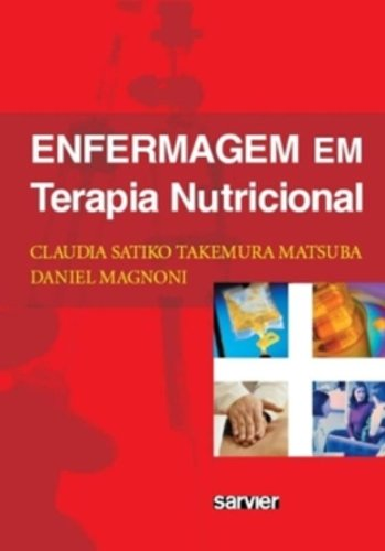Enfermagem Em Terapia Nutricional