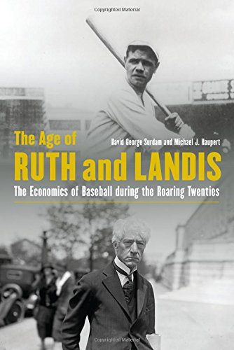 Johnson Mlb Baseball (The Age of Ruth and Landis: The Economics of Baseball during the Roaring Twenties)