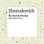 Shostakovich | Darren Henley