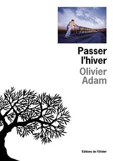 Passer l'hiver, Adam, Olivier