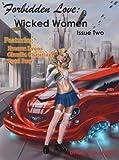 Wicked Women (Forbidden Love, 2)