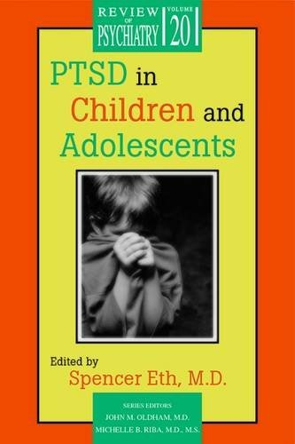 Read Online PTSD in Children and Adolescents (Review of Psychiatry) pdf epub