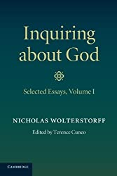Inquiring about God: Volume 1, Selected Essays