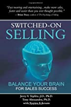Switched-On Selling: Balance Your Brain For Sales Success