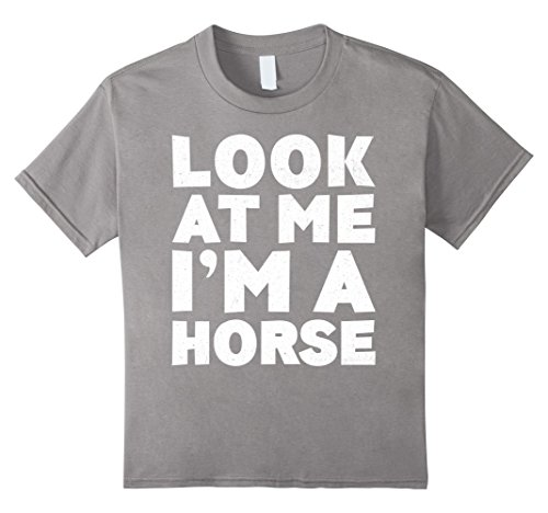 Kids Look At Me I'm A Horse T-Shirt Halloween Costume Shirt 4 (Costume For Horse And Rider Ideas)