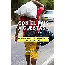 Con el país a cuestas (Spanish Edition)