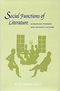Social Functions of Literature: Alexander Pushkin and Russian Culture